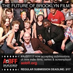 The #future of #brooklyn #film and #media Regular #deadline 2/17 #aobff17Original photos posted by The Art of Bklyn Film Festival aobff.org