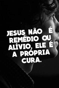 My Jesus, Jesus Christ, Portuguese Quotes, Gods Love, My Love, Prince Of Peace, Jesus Freak, Praise God, Jesus Quotes