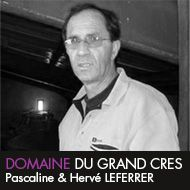 Domaine du Grand Crès – Corbières – Cuvée Majeure, Cuvée Classique, Le Blanc
