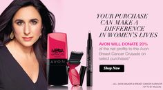 Avon will donate 20% of the net profits to the Avon Breast Cancer Crusade on select purchases