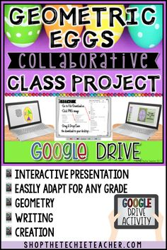 This spring time digital activity (could also be an Easter activity) is completed in Google Drive using Google Drawing and Google Slides. It is a collaborative class project that will ultimately create an interactive presentation that will act like a quiz when put in presentation mode. Students will design an egg with geometric terms (symmetry, 2D/3D shapes, angles, etc). Fun way to use technology in the classroom!