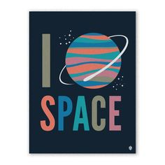 I Heart Space Print 18x24 by Christopher David Ryan <3 makes me think of my momma