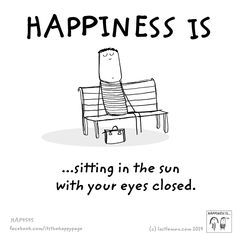 Happiness is ...sitt