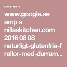 www.google.se amp s nillaskitchen.com 2016 08 08 naturligt-glutenfria-frallor-med-durramjol-vegan amp