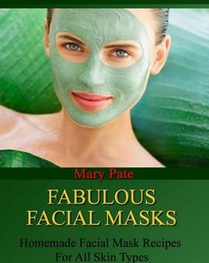 Fabulous Facial Masks. Learn how to create homemade facial masks that will rejuvenate your skin. Easy to make amazing mask recipes for normal, oily, dry, combination, sensitive and mature skin. There are moisturizing masks, exfoliating masks, skin tightening masks and many more.