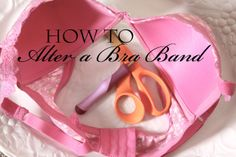 Walking with Dancers: How to Alter a Bra Band (make it smaller).  Ideal for those who wear large cups & small bands, have trouble finding size, or need to take in a bra that has stretched.  Works for nursing bras too!
