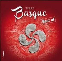 CD Terre Basque - Compilation de chants basques. Bask Songs ! Listen free. (#music #bestof #bask #basque #euskalherria)