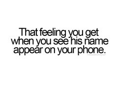 Cute<3 I remember when I would get butterflies when he would text me...:) his ringtone was Bubbly by Colbie Calliat.