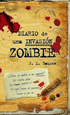 Diario de una invasión Zombie 1- Zombie