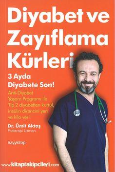 Diyabet Ve Zayıflama Kürleri, 3 Ayda Diyabete Son, Dr. Ümit Aktaş hayy kitap yayınları, şeker hastalığı ve zayıflama diyeti kitabı sipariş Sağlık - Tıp - Diyet - Şifalı Bitki Kitapları Hayy Kitap