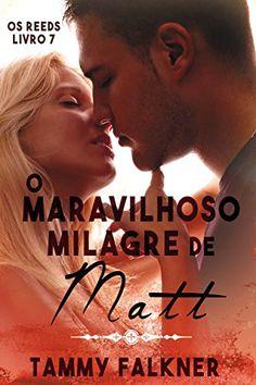 O maravilhoso milagre de Matt (Os irmãos Reed Livro 7) po... https://www.amazon.com.br/dp/B01AV4537O/ref=cm_sw_r_pi_dp_m8StxbJ57KDNP