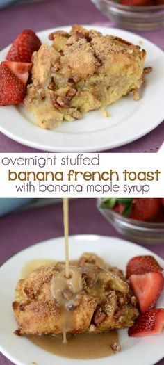 Overnight Banana Stuffed French Toast with banana maple syrup - this is the perfect brunch recipe!
