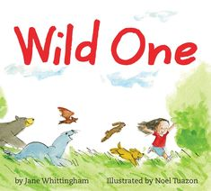 Wild One by Jane Whittingham & Illustrated by Noel Tuazon – Book Review http://raisingmom.ca/wild-one-jane-whittingham-illustrated-noel-tuazon-book-review/ Wild One | Jane Whittingham | Noel Tuazon | pajama press | preschool book | toddler book | book review | action book | imagination | rhyme |illustrations | It is a celebration of childhood and all the uninhibited movement and excitement that being a young child brings.  It depicts a joyous abandon as the child moves through their day, and…