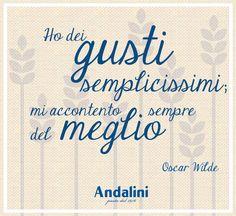 Anche voi avete gusti così semplici? Noi sì, per questo la nostra pasta #Andalini è così buona! Vogliamo solo il meglio! :-) www.andalini.it