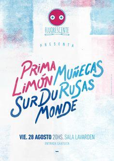 Fluorescente Discos presentan 3 discos! de las bandas: #SurDuMonde+ #PrimaLimón + #MuñecasRusas 28/08/15 Plataforma Lavarden #Rosario