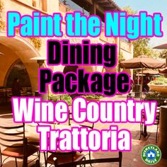 Paint the Night Parade Dining Package - Wine Country Trattoria