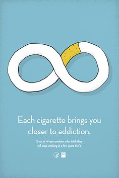Each Cigarette Brings You Closer to Addiction