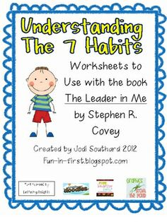 These sheets are great for teaching young children the 7 Habits of Highly Effective People by Stephen R. Covey.  There are 2 different question she...