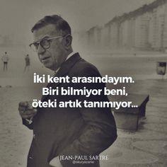 Jean Paul Sartre, Albert Camus, Sartre Quotes, Insprational Quotes, Best Quotes, Life Quotes, Learn Turkish Language, Lets Do It, Simone De Beauvoir