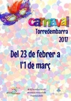 Carnaval de Torredembarra   Carrers i places de la vila Des del 23 de febrer fins a l'1 de març