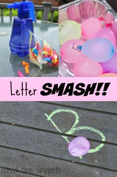 School Time Snippets: Water Balloon Letter Smash! Outdoor water play for preschoolers-Learning the alphabet with water balloons.  Pinned by SOS Inc. Resources. Follow all our boards at pinterest.com/sostherapy for therapy resources.