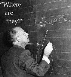Enrico Fermi where are they