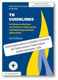Segurança do Doente: Orientações para o Cuidado e Controle da Tuberculo...
