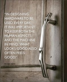 In designing hardware to be used every day it was important to keep both the human aspects and the machine in mind. What looks good also often feels good. -Michael Graves #wednesdaywisdom #quote #design #designquote #designer #interiordesign #kitchendesign #homedesign #hardware #cabinethardware #looksgood #feelsgood #topknobs #topknobs