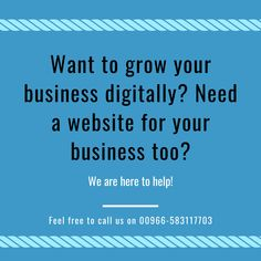 Get your business website and digital marketing services at an affordable price.  Feel free to call us on 00966-583117703 or send an email to info@manalpro.com  #websitedevelopment #webdesign #onlinemarketing #UI #UX #riyadh #ksa Digital Marketing Services, Online Marketing, Riyadh, Business Website, Growing Your Business, Ui Ux, Web Design, Feelings, Free