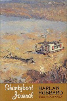 Harlan Hubbard - 'Shantyboat Journal' (1994)