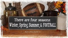 There Are Four Seasons Winter, Spring, Summer, and Football -Wood Sign- Fall Sports Home Decor Gift on Etsy, $18.00