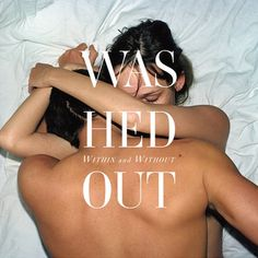 washed out - within and without (u.s.a., 2011)