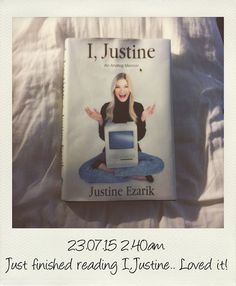 Book Club: I, Justine by Justine Ezarik | Katya Owu