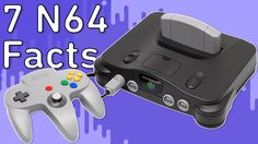 7 Awesome Nintendo 64 Facts! -- Fact Surgery