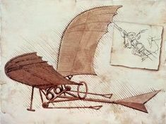 Leonardo Da Vinci's flying machine. He was obsessed with birds and dreamed of flying. Sadly he had no way to built his inventions during his lifetime.