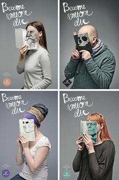 """Kampania zachęcająca do czytania książek. Hasło przewodnie - """"Become Someone Else""""."""