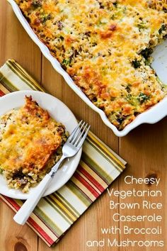Cheesy Brown Rice Casserole with Broccoli and Mushrooms   21 Healthy And Delicious Freezer Meals With No Meat