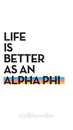 SOUTH BY SEA | @southbyseacollege ✰ Alpha Phi | A Phi | Life is Better | Sorority Graphics | Sorority Wallpapers | South by Sea Original
