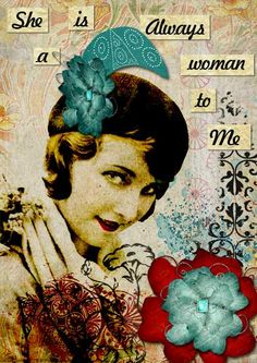 She's Always a Woman to me ATC. Using songs as art inspiration.