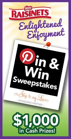 Pin & Win Sweepstakes #raisinets