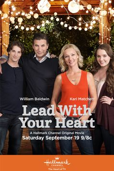 "Its a Wonderful Movie - Your Guide to Family Movies on TV: Hallmark Channel movie ""Lead with your Heart"" starring William Baldwin"
