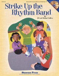 Strike Up the Rhythm Band: Jill Gallina, Michael Gallina: 9781458410870: Amazon.com: Books