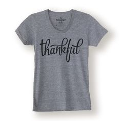 "Couldn't resist, just ordered this. ""Thankful"" Shirt 