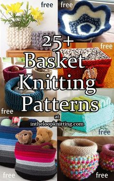 Knitting Patterns for Baskets and Bowls. Most patterns are free.