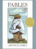Caldecott Winner: Picture Book: Fables by Arnold Lobel