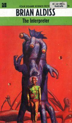 Josh Kirby cover art for the Brian Aldiss scifi novel, The Interpreter Books Art, Sci Fi Books, Science Fiction Art, Pulp Fiction, Aliens, 70s Sci Fi Art, Vintage Robots, Classic Sci Fi, Futuristic Art