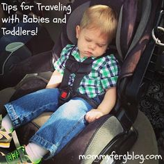 The Not-So-Secret Confessions of a Second Time Mom: Tips for Traveling with Babies and Toddlers!