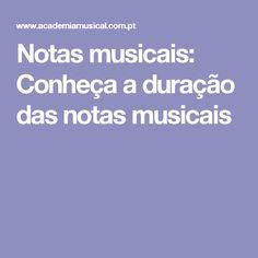 Notas musicais: Conheça a duração das notas musicais
