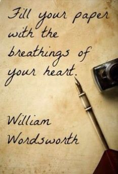 Fill your paper with the breathings of your heart. Everyone has a heart that breathes.Just let the words flow. Writing Advice, Writing A Book, Writing Prompts, Reading Books, Start Writing, Writers And Poets, Writers Write, Writer Quotes, Book Quotes