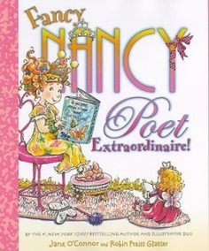 Poet Extraordinaire! (Fancy Nancy)